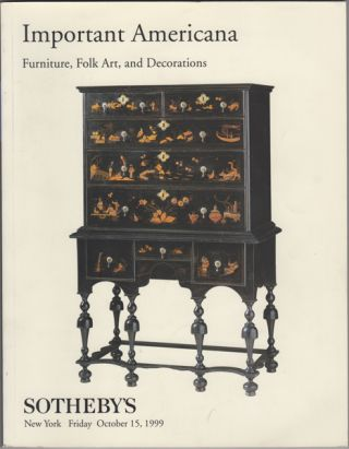 Important Americana: Furniture, Folk Art, and Decorations. Friday, October 15, 1999. Sale #7350....