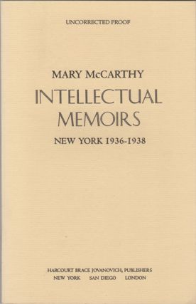Intellectual Memoirs: New York 1936-1938. Mary McCarthy