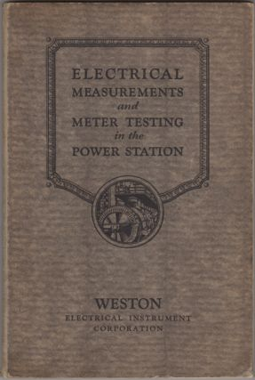 Engineering and Operating Suggestions for the Standardizing and Electrical Laboratories of the...