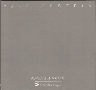 Aspects of Nature. 1965-1990. Yale Epstein