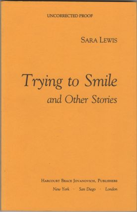 Trying to Smile and Other Stories. Sara Lewis