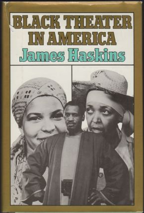 Black Theater in America. James Haskins