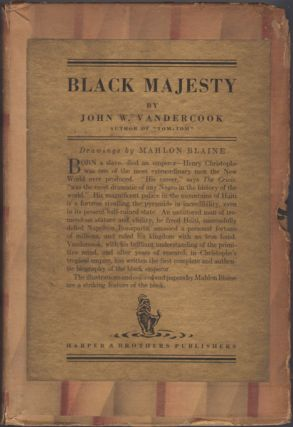 Black Majesty: The Life of Christophe King of Haiti. John W. Vandercook, Mahlon Blaine