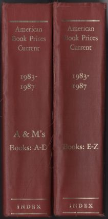 American Book Prices Current Index: 1983-1987. The Auction Seasons September 1983 - August 1987. ...
