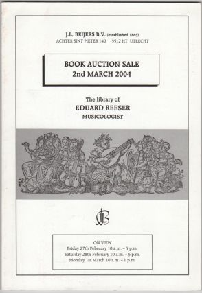 The Library of Eduard Resser Musicologist. Book Auction Sale. 2nd March 2004. J. L. Paul op de...
