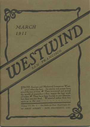 Westwind. March, May, June, September, October 1911. Vol. VI, No.3, No.5, No.6, Vol.VII, No.3,...