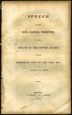 Speech of the Hon. Daniel Webster, in the Senate of the United States, on the President's Veto of...