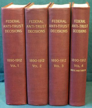 Federal Anti-Trust Decisions: Cases Decided in the United States Courts Arising Under, Involving,...