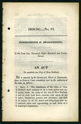 An Act to establish the City of New Bedford. House...No. 67. Commonwealth of Massachusetts....