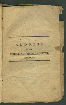 An Address to the People of Massachusetts. February, 1805. Barnabas Bidwell.