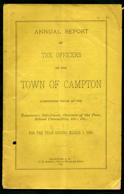Annual Report of The Officers of the Town of Campton Comprising those of the Treasurer,...
