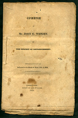 Speech of Mr. John C. Wright, on the subject of Retrenchment. Delivered in the House of Reps.,...