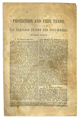 Protection and Free Trade. The Question Stated and Considered. Horace Greeley