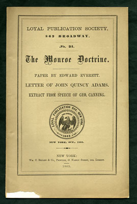 The Monroe Doctrine. Paper by Edward Everett. Letter of John Quincy Adams. Extract from Speech of...