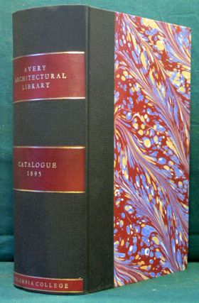 Catalogue of the Avery Architectural Library. Harriet Beardslee Avery Library. Prescott, cat