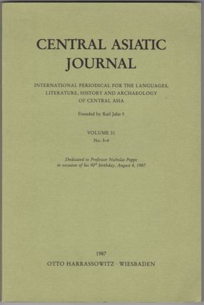 Central Asiatic Journal. International Periodical for the Languages, Literature, History and...