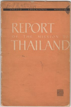 Report on the Mission to Thailand. February 10 to March 5, 1949. John Sargent, Pedro T. Orata