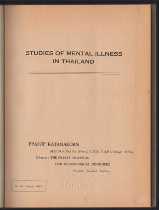 Studies of Mental Illness in Thailand. Prasop Ratanakorn