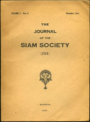The Journal of the Siam Society. Volume L. Part 2. December 1962. 2505. Siam Society