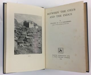 Between the Oxus and the Indus. R. C. F. Schomberg, Reginald Charles Francis.