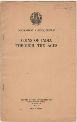 Coins of India Through the Ages. Madras Government Museum