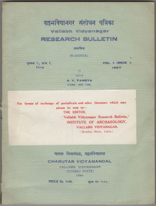 Vallabh Vidyanagar Research Bulletin. Bi-Annual. Vol. 1, Issue 1, 1957. A. V. Pandya, ed