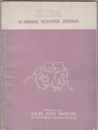 SJM Research Journal Bi-Annual. Vol. IV & V (1972-73) [Salar Jung Museum]. Satya Prakash, ed