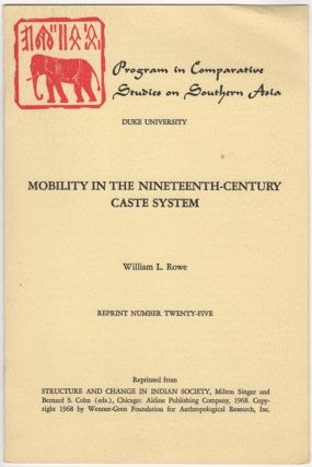 Mobility in the Nineteenth-Century Caste System. William L. Rowe
