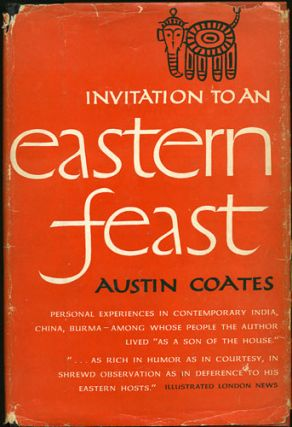 Invitation to an Eastern Feast. Austin Coates