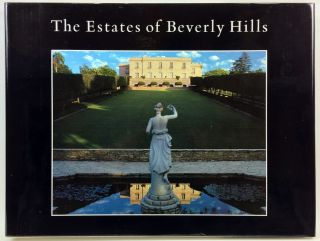 The Estates of Beverly Hills: Holmby Hills, Bel-Air, Beverly Park. Charles Lockwood, Jeff Hyland