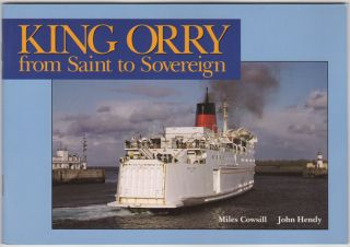 King Orry from Saint to Sovereign. Miles Cowsill, John Hendy