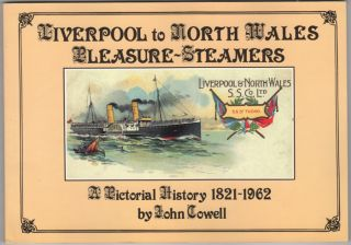 Liverpool to North Wales Pleasure-Steamers. John Cowell