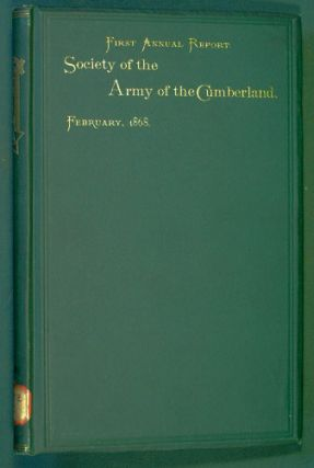 Report of the First Meeting of the Society of the Army of the Cumberland, held at Cincinnati,...