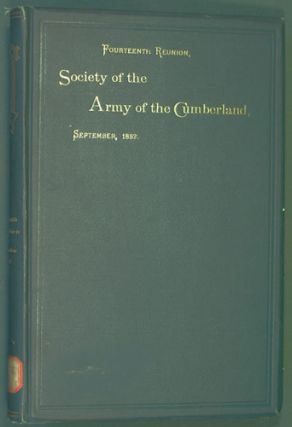 Society of the Army of the Cumberland, Fourteenth Reunion, Milwaukee, Wisconsin, 1882. Society of...