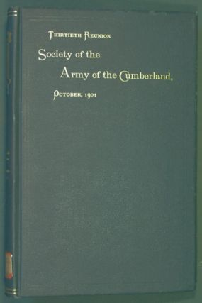 Society of the Army of the Cumberland, Thirtieth Reunion, Louisville, Kentucky, October 8, 9,...