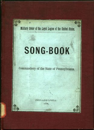 Song-Book. Commandery of the State of Pennsylvania. Commandery of the State of Pennsylvania....