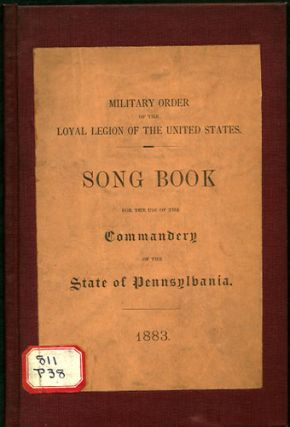 Song Book for the Use of the Commandery of the State of Pennsylvania. Commandery of the State of...
