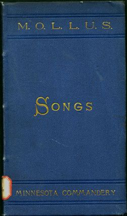 Songs Compiled for Use of Minnesota Commandery. Commandery of the State of Minnesota. Military...