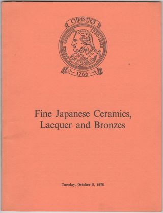 Fine Japanese Ceramics, Lacquer and Bronzes. Japanese Porcelain, Pottery, Lacquer, Bronzes and...
