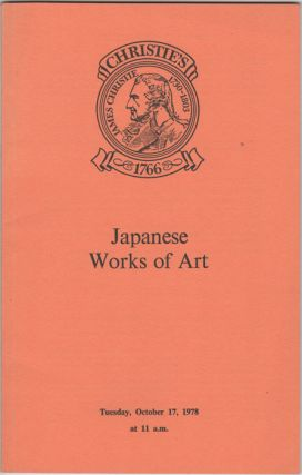 Japanese Works of Art. Japanese Porcelain, Pottery, Lacquer, Bronzes and other Metalwork. October...