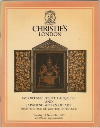 Important Jesuit Lacquers and Japanese Works of Art from the Age of Western Influence. From the...