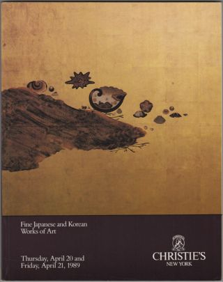 Fine Japanese and Korean Works of Art. The Properties of Ranney School... [and] the Collection of...