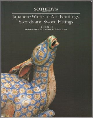 Japanese Works of Art, Paintings, Swords and Sword Fittings. 19 March and 20 March, 1990. Sotheby...