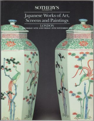 Japanese Works of Art, Screens and Paintings. 14 November and 15 November, 1991. Sotheby Parke...