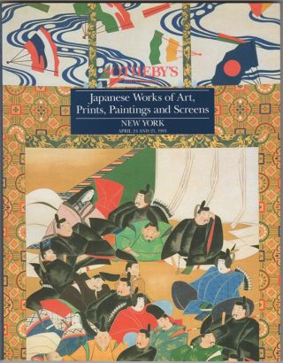 Japanese Works of Art, Prints, Paintings and Screens. April 24 and 25, 1991. Sotheby Parke...
