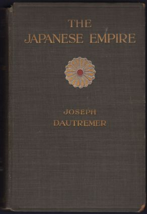 The Japanese Empire and its Economic Conditions. Joseph D'Autremer