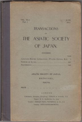Transactions of the Asiatic Society of Japan. Vol. XLI, Part I. 1913: Modern Japanese Literature....