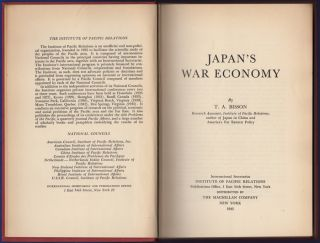 Japan's War Economy. T. A. Bisson.