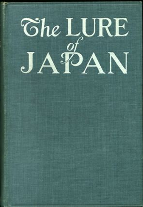 The Lure of Japan. Shunkichi Akimoto.