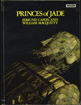 Princes of Jade. Edmund Capon, William Macquitty